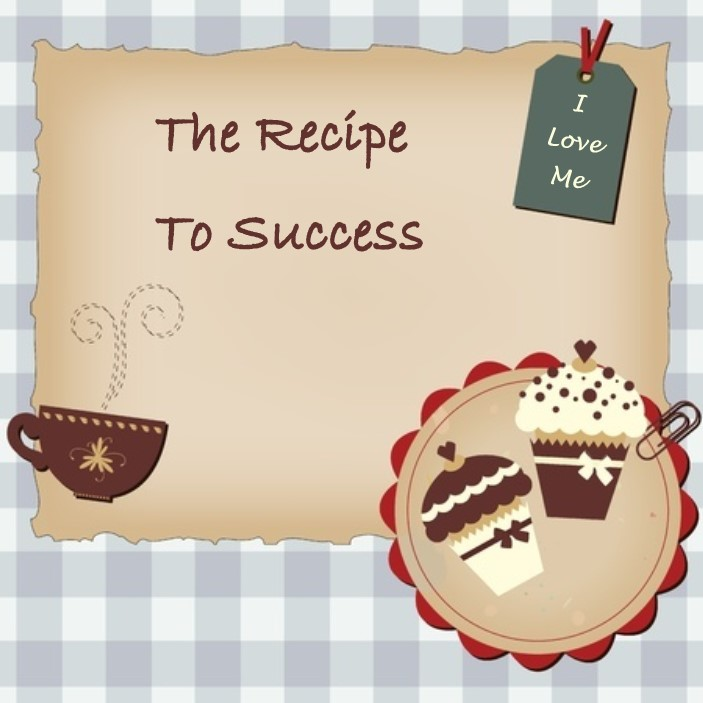 Write Your Own Personal Recipe To Success